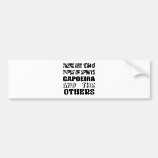 Pegatina Para Coche Hay dos tipos de deportes Capoeira y otros