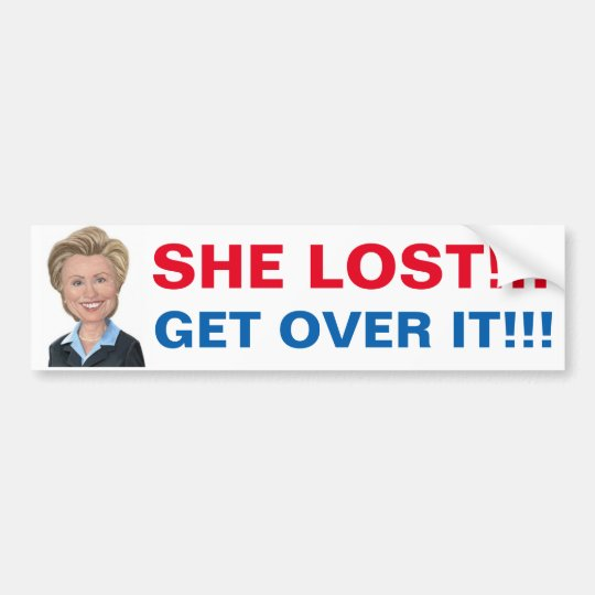 Pegatina Para Coche Hillary perdió así que consiga sobre él