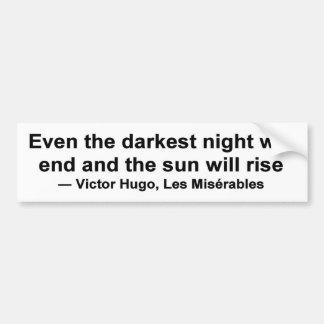 Pegatina Para Coche Incluso la noche más oscura terminará…