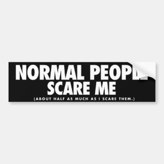 Pegatina Para Coche La gente normal me asusta