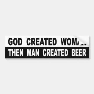 Pegatina Para Coche La mujer creada dios entonces sirve la cerveza