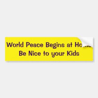 Pegatina Para Coche La paz de mundo comienza en casa sea Niza a sus