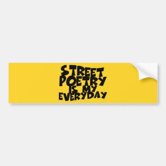 Pegatina Para Coche La poesía de la calle es mi diaria