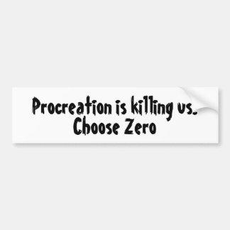 Pegatina Para Coche La procreación nos está matando. Elija cero