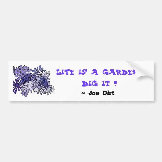 Pegatina Para Coche ¡La vida es un empuje del jardín… él!  ,…