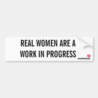 Pegatina Para Coche Las mujeres reales son obras en fase de creación
