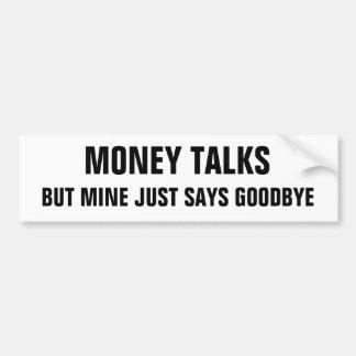 Pegatina Para Coche Las negociaciones pero la mina del dinero apenas