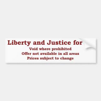 Pegatina Para Coche Libertad y justicia para todo vacío donde