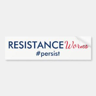 Pegatina Para Coche Los trabajos de la resistencia persisten blanco y