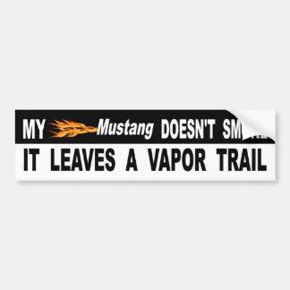 Pegatina Para Coche Mi mustango no lo fuma deja un rastro del vapor