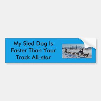 Pegatina Para Coche Mi perro de trineo es más rápido que su pista