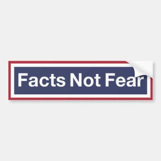 Pegatina Para Coche Miedo de los hechos no