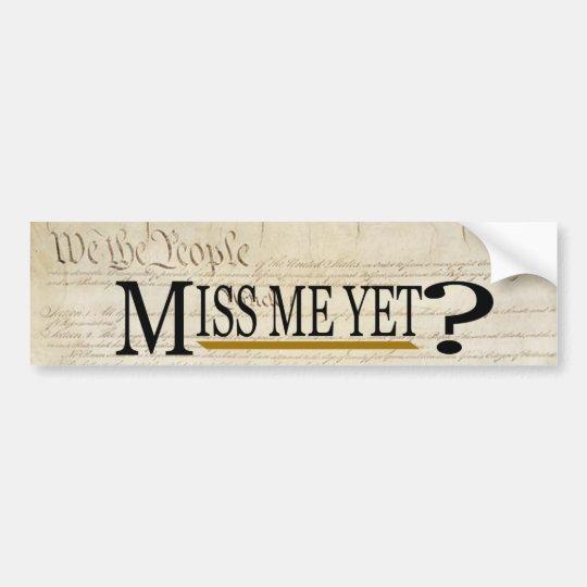 Pegatina Para Coche ¿Miss Me todavía? Político divertido