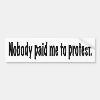 Pegatina Para Coche Nadie me pagó para protestar