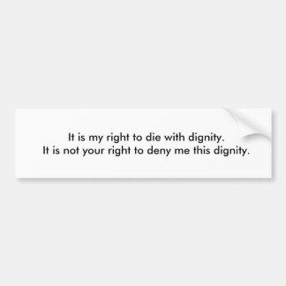 Pegatina Para Coche Negación de la derecha de morir con dignidad
