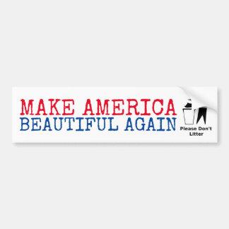 Pegatina Para Coche No deje en desorden por favor: Haga América