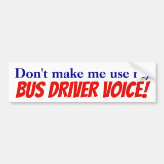 Pegatina Para Coche ¡No haga que utiliza mi voz del conductor del
