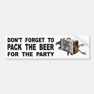 Pegatina Para Coche No olvide embalar la cerveza para el fiesta