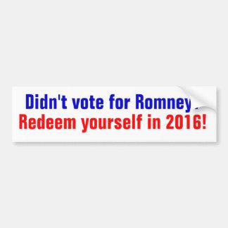 Pegatina Para Coche ¿No votó por Romney? Redímase en 2016