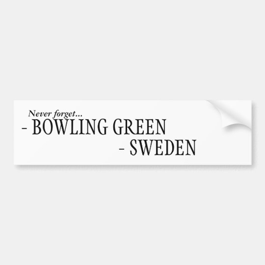 Pegatina Para Coche Nunca olvide Suecia, Bowling Green