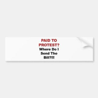 Pegatina Para Coche ¿Pagado protestar? ¿De dónde envío al Bill?