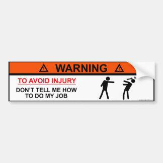 Pegatina Para Coche Para evitar lesión no me diga cómo hacer mi