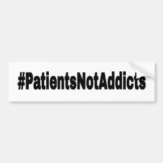 Pegatina Para Coche #PatientsNotAddicts