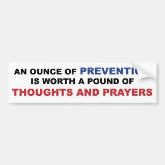 Pegatina Para Coche Pensamientos y rezos: Una onza de la prevención