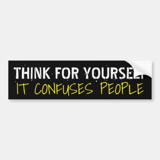 Pegatina Para Coche Piense para sí mismo que confunde a gente: