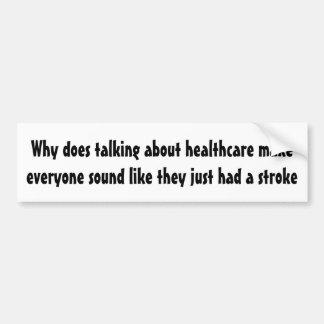 Pegatina Para Coche Porqué hace hablar de atención sanitaria…
