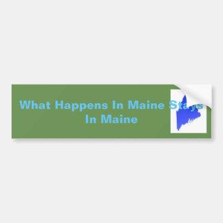 Pegatina Para Coche Qué sucede en las estancias de Maine en Maine