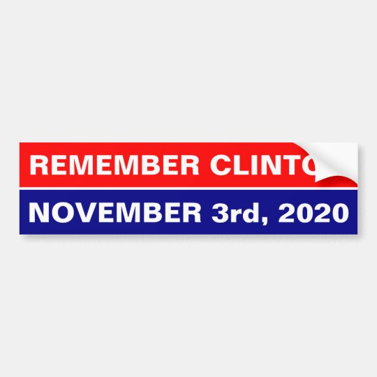 Pegatina Para Coche RECUERDE a CLINTON, el 3 de noviembre de 2020