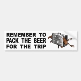 Pegatina Para Coche Recuerde embalar la cerveza para el viaje