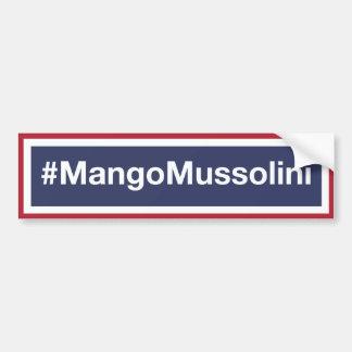 Pegatina Para Coche ¡Resista el mango Mussolini! ¡Resista el triunfo!