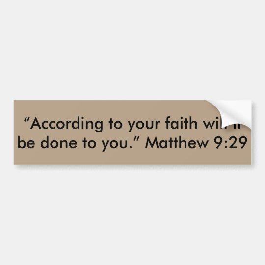 "Pegatina Para Coche ""Según su fe"" Stic de parachoques de motivación"