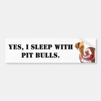 Pegatina Para Coche Sí, duermo con los pitbulls