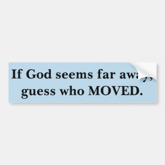 Pegatina Para Coche Si parece dios lejos, la conjetura que se movió