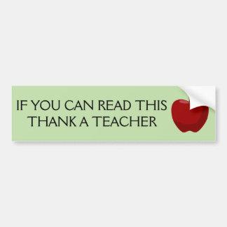 Pegatina Para Coche Si usted puede leer esto, agradezca a un profesor