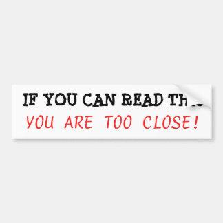 Pegatina Para Coche Si usted puede leer esto, usted es parachoque