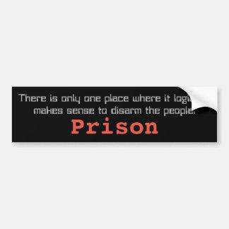 Pegatina Para Coche Solamente en la prisión