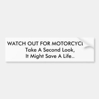 Pegatina Para Coche ¡Tenga cuidado para las motocicletas!