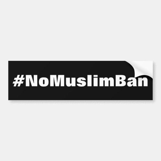 Pegatina Para Coche texto blanco #NoMuslimBan, intrépido en negro