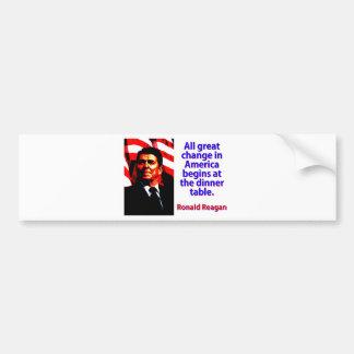 Pegatina Para Coche Todo el gran cambio en América - Ronald Reagan