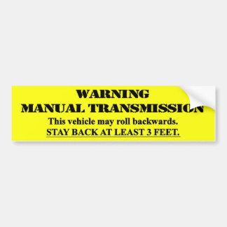 Pegatina Para Coche Transmisión manual amonestadora - permanezca