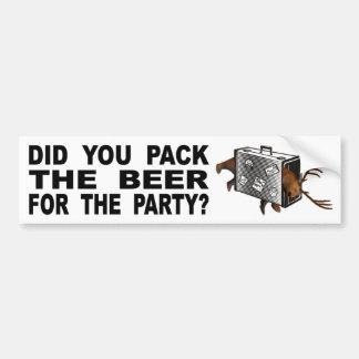 Pegatina Para Coche ¿Usted embaló la cerveza para el fiesta?