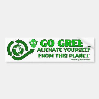 Pegatina Para Coche Va el verde. Enajénese de este planeta