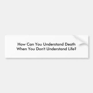 Pegatina Para Coche Vida y muerte de comprensión