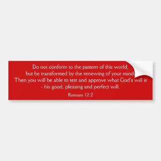 Pegatina para el parachoques: 12:2 de los romanos