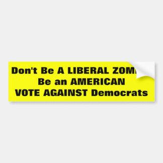 Pegatina para el parachoques de Anti-Demócrata