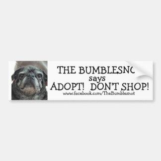 Pegatina para el parachoques de Bumblesnot: ¡Adopt Pegatina Para Coche
